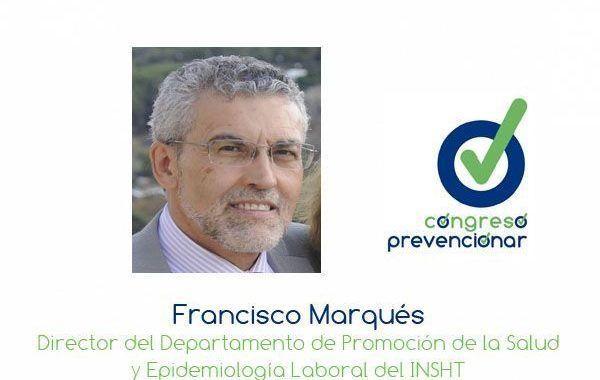 Francisco Marqués INSHT ¿Hacia dónde camina la promoción de la salud en las empresas españolas?