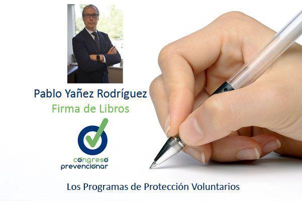 Congreso Prevencionar: Firma de libros Pablo Yañez Rodríguez