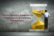 Últimos días para presentar tu comunicación al Congreso Prevencionar