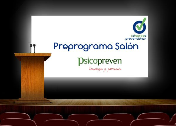 Congreso Prevencionar: Programa Salón PsicoPreven