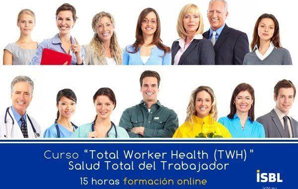 Curso OnLine: Total Worker Heatlh (TWH) - Salud Total del Trabajador