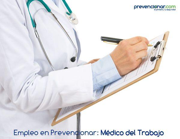 Empleo en Prevencionar: Médico del trabajo para Servicio de Prevención Propio (SPP)