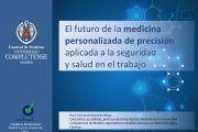El futuro de la medicina personalizada de precisión aplicada a la seguridad y salud en el trabajo
