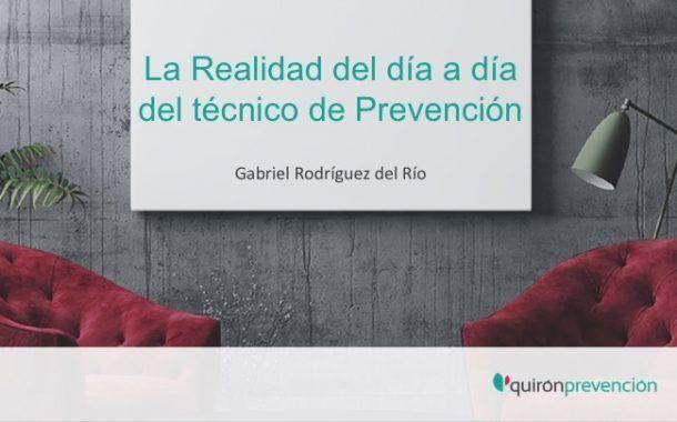 La Realidad del día a día del Técnico de Prevención