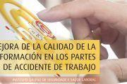 Campaña de mejora de la información de los partes de accidentes de trabajo