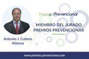 Antonio Cubero Atienza miembro del Jurado de los Premios Prevencionar 2020