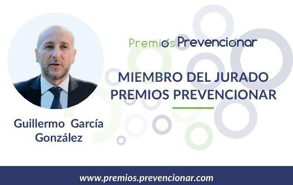 Guillermo García González miembro del Jurado de los Premios Prevencionar 2020