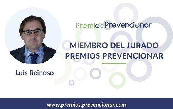 Luis Reinoso Barbero miembro del Jurado de los Premios Prevencionar 2020