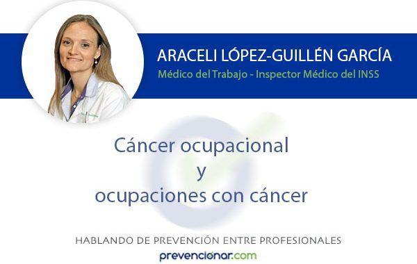 Cáncer ocupacional y ocupaciones con cáncer