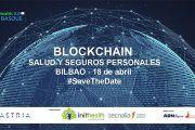Jornada de Health 2.0 Basque sobre tecnología blockchain en salud y seguros personales