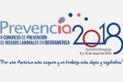 Arranca el X Congreso de Prevención de Riesgos Laborales en Iberoamérica, PREVENCIA 2018