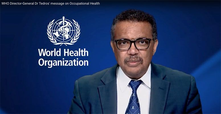 Mensaje del Dr. Tedros, Director General de la OMS, sobre salud laboral
