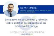 Breve revisión documental y reflexión sobre el déficit de especialistas en medicina del trabajo