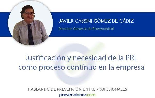 Justificación y necesidad de la PRL como proceso contínuo en la empresa