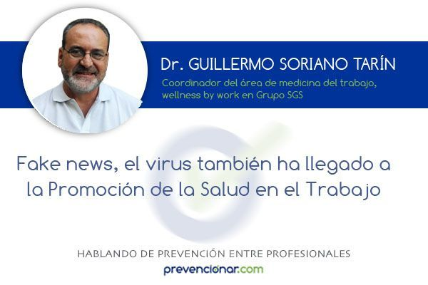 Fake news, el virus también ha llegado a la promoción de la salud en el trabajo