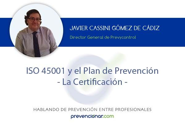 ISO 45001 y el Plan de Prevención: La Certificación