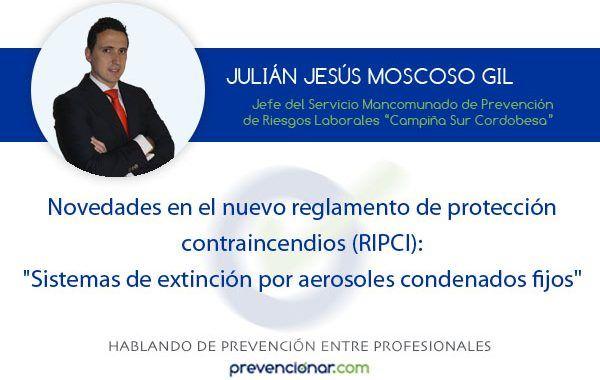 Novedades en el nuevo reglamento de protección contraincendios (RIPCI):