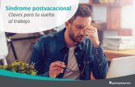 5 consejos para superar el síndrome postvacacional