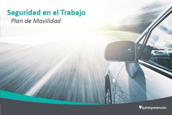 ¿Qué debe contener un Plan de movilidad para gestionar la seguridad vial de los trabajadores?