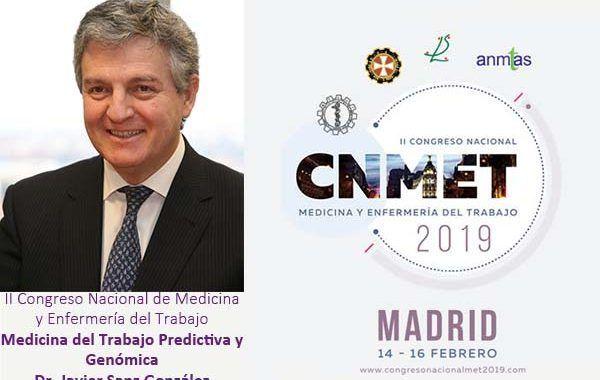 II Congreso Nacional de Medicina y Enfermería del Trabajo: Medicina del Trabajo Predictiva y Genómica