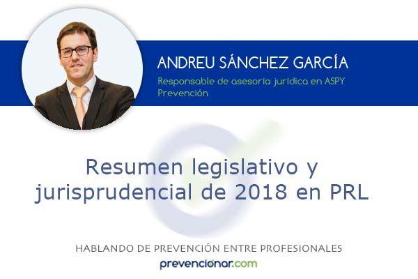 Resumen legislativo y jurisprudencial de 2018 en PRL