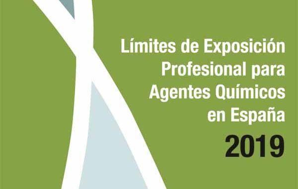 Nuevos Límites de Exposición Profesional para Agentes Químicos en España 2019