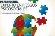 II Edición Curso Experto en Gestión de Riesgos Psicosociales | Clases Online 100% en Directo