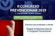 Enamora a tus empleados y clientes: Regala invitaciones para el II Congreso Prevencionar