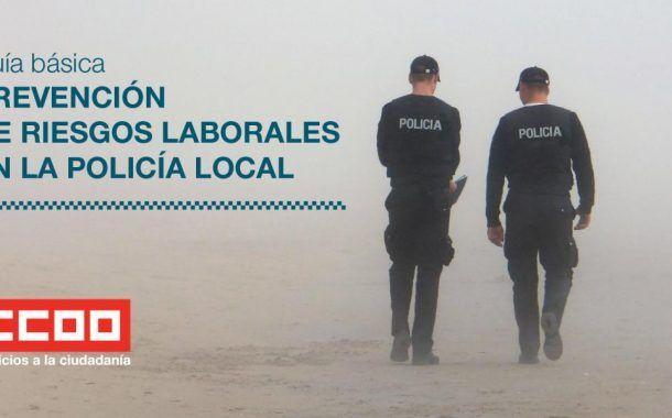 Guía básica de prevención de riesgos laborales en la policía local