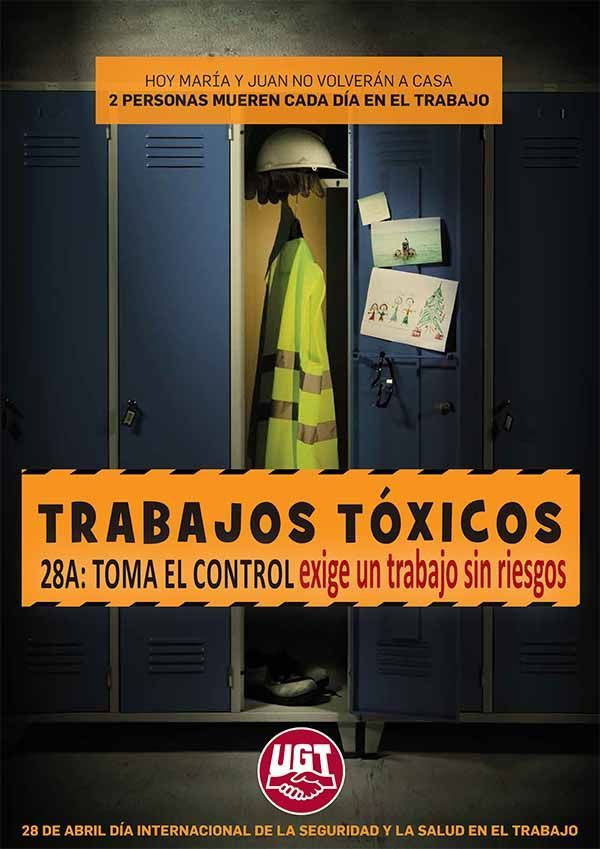 Trabajos tóxicos. Toma el control, exige un trabajo sin riesgos #28PRL