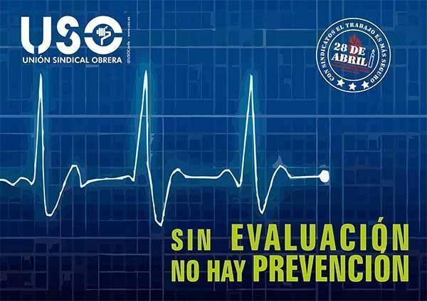 Sin evaluación NO hay prevención #28PRL