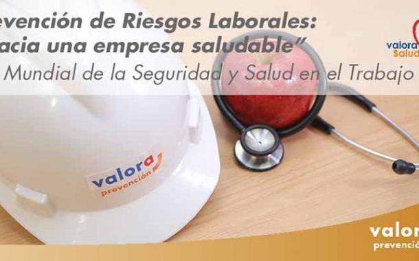 """Prevención de Riesgos Laborales: Hacia una """"Empresa Saludable"""" #28PRL"""
