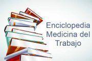 El INSST presenta la Enciclopedia de Medicina del Trabajo ¡consíguela!