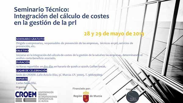 Seminario Técnico: Integración del cálculo de costes en la gestión de la PRL #Murcia #Gratis