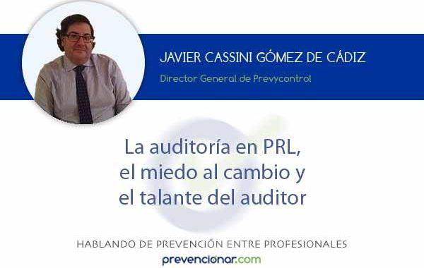 La auditoría en PRL, el miedo al cambio y el talante del auditor