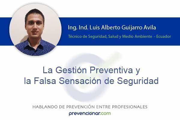La gestión preventiva y la falsa sensación de seguridad