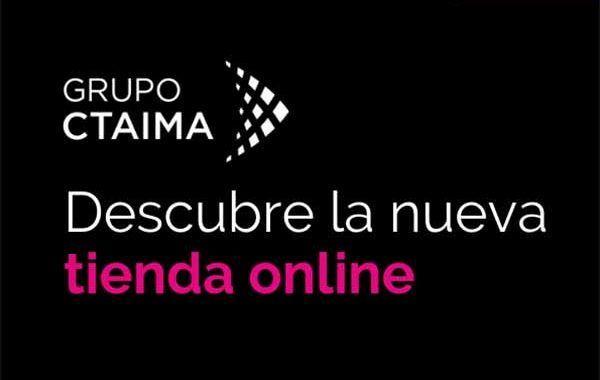 Grupo CTAIMA lanza una tienda online de venta directa para sus clientes y usuarios