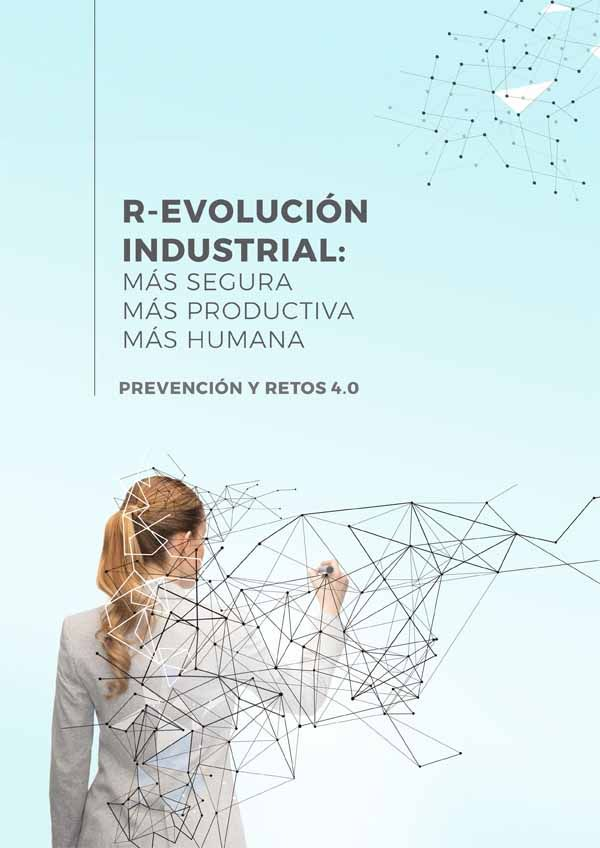 R-Evolución Industrial: Prevención y retos 4.0 ¡Guía descargable!