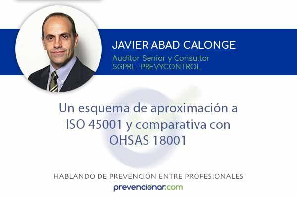 Un esquema de aproximación a ISO 45001 y comparativa con OHSAS 18001