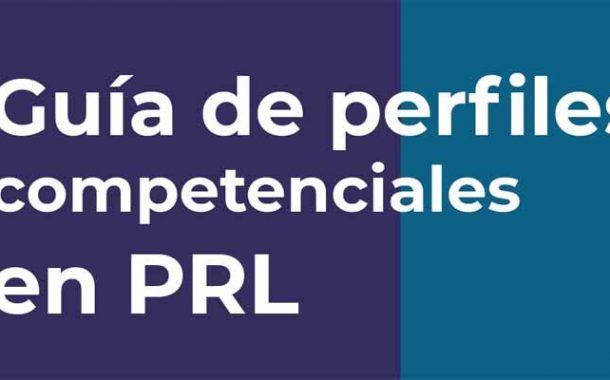 Guía de perfiles competenciales en PRL ¡totalmente gratis!
