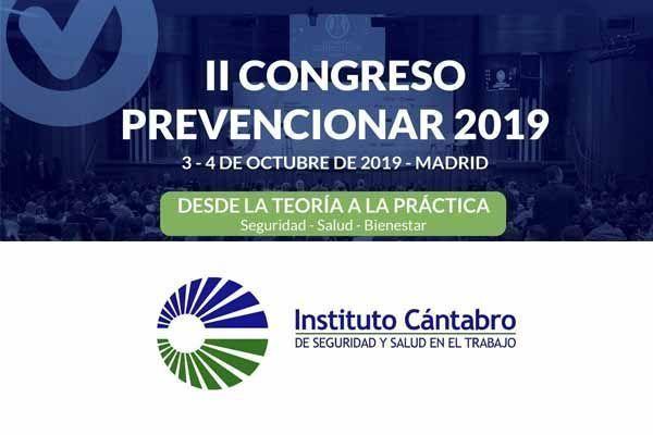 El Instituto Cántabro de Seguridad y Salud en el Trabajo (ICASST) se suma al II Congreso Prevencionar