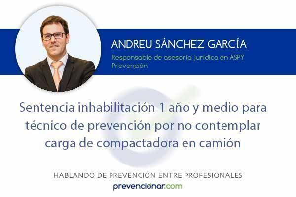 Inhabilitación de 1 año y medio para un técnico de prevención
