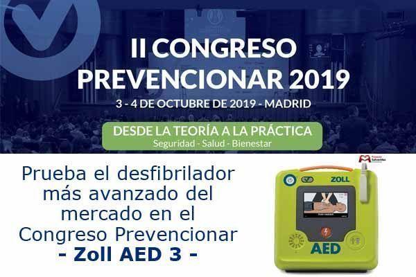 Prueba el desfibrilador más avanzado del mercado en el Congreso Prevencionar - Zoll AED 3 -