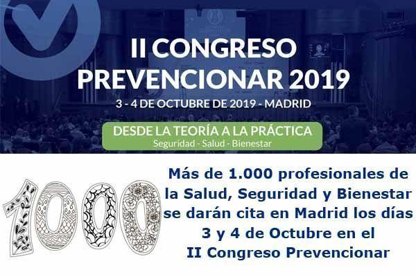 Más de 1.000 profesionales de la Salud, Seguridad y Bienestar se darán cita en Madrid los días 3 y 4 de Octubre en el #CongresoPrevencionar