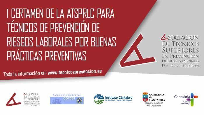 I Certamen de la ATSPRLC para técnicos de PRL por buenas prácticas preventivas