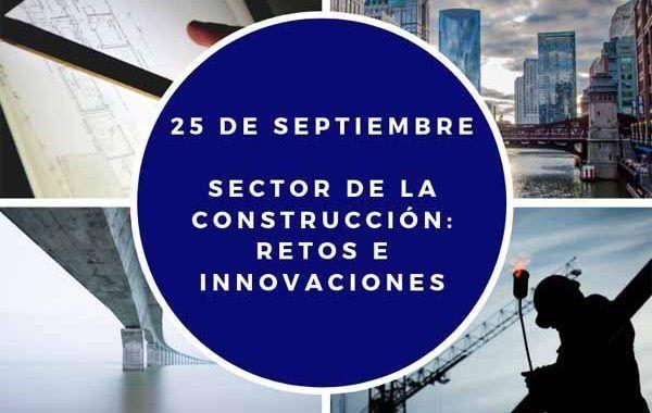 Jornada técnica: Sector de la Construcción: Retos e Innovaciones