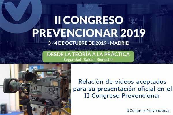 Relación de videos aceptados para su presentación oficial en el #CongresoPrevencionar