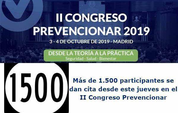 Más de 1.500 participantes se dan cita desde este jueves en el II Congreso Prevencionar