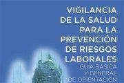Guía básica y general de Vigilancia de la Salud para la prevención de riesgos laborales
