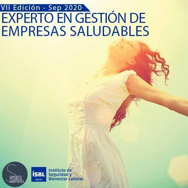 VII Edición Curso Experto en Gestión de Empresas Saludables - Comienzo Septiembre 2020 -